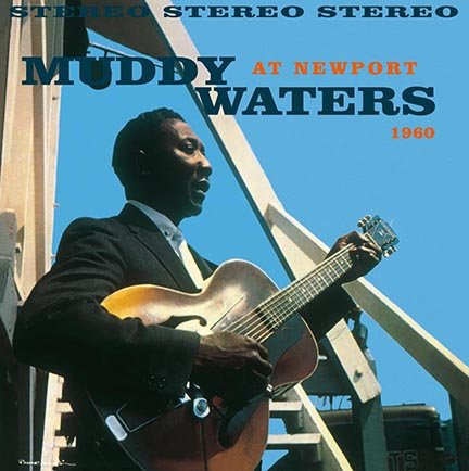 muddy-waters---muddy-waters-at-newport-1960---dol1449h---0889397514495---fs.jpg