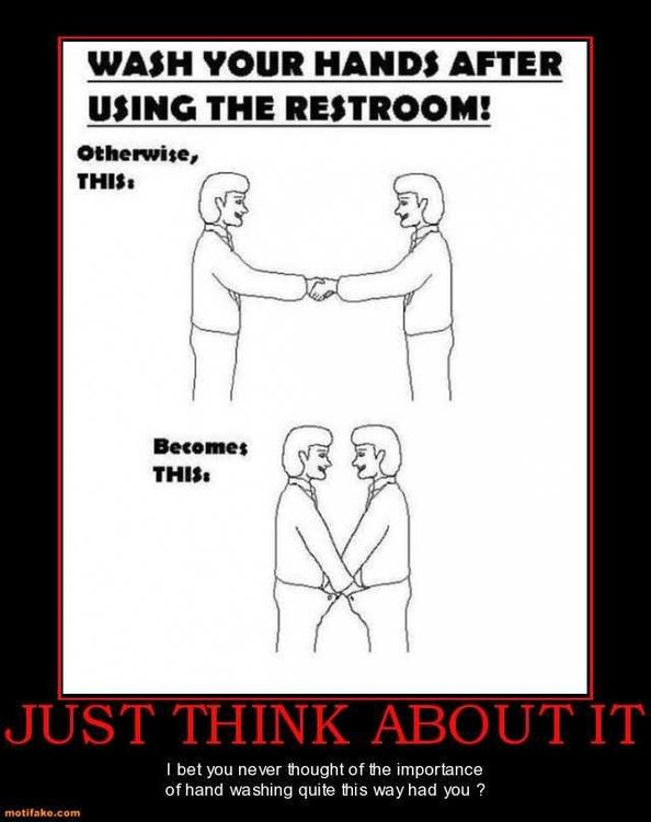 just-think-about-it-wash-your-hands-after-restroom-demotivational-posters-1308343702.jpg