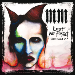 Marilyn_Manson_-_Lest_We_Forget.png.30167d71545f3b7a5edab0a6e623a7be.png